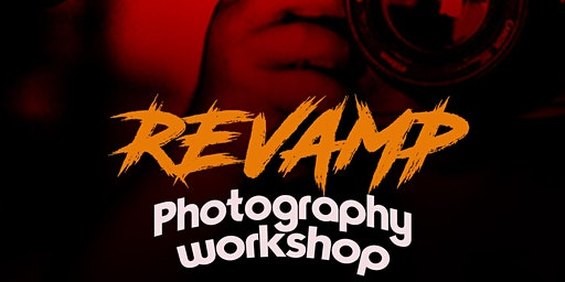 Revamp Photography Workshop