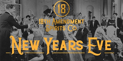 18th Amendment New Years Eve