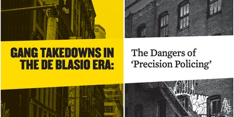 Report Launch – Gang Takedowns in the de Blasio era tickets