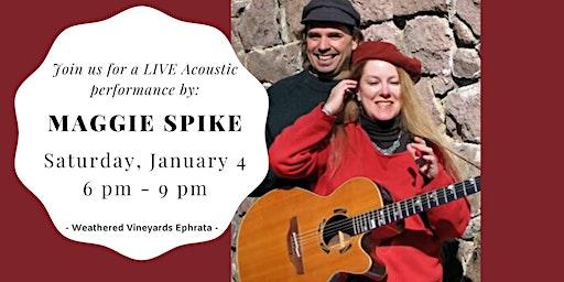Maggie Spike - LIVE at Weathered Vineyards Ephrata