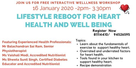 Lifestyle  Reboot For Heart Health and Well Being tickets