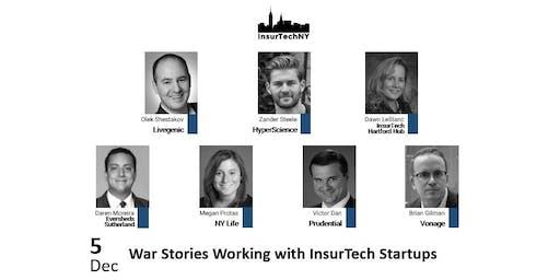 InsurTech NY: War Stories Working with InsurTech Startups