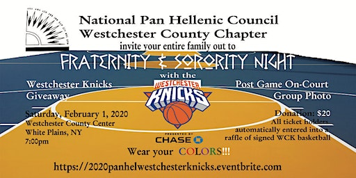 2020 Fraternity & Sorority Night w/the Westchester Knicks