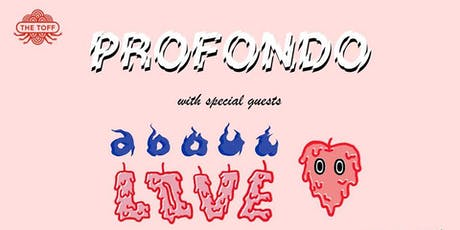 PROFONDO WITH SPECIAL GUESTS ABOUT LOVE tickets