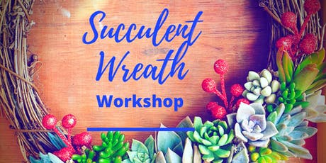 Christmas Succulent Wreath Workshop tickets