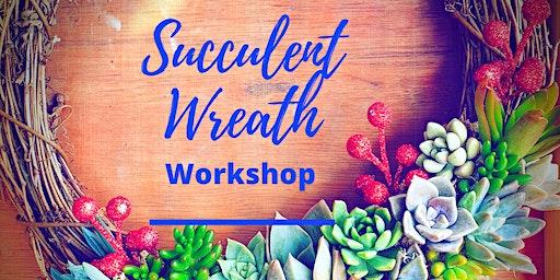 Christmas Succulent Wreath Workshop