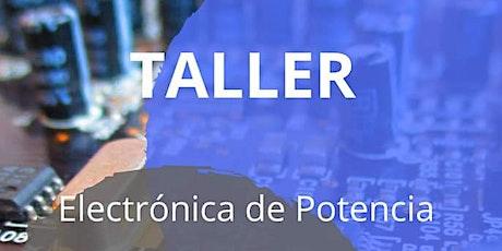 Taller Electrónica De Potencia boletos