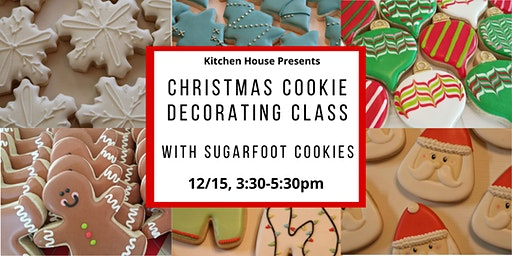 Christmas Cookie Decorating Class with Sugarfoot Cookies