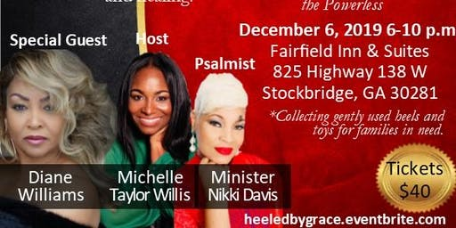 """Heeled by Grace Empowerment Series---- ATLANTA (Part II) """"The Experience"""""""