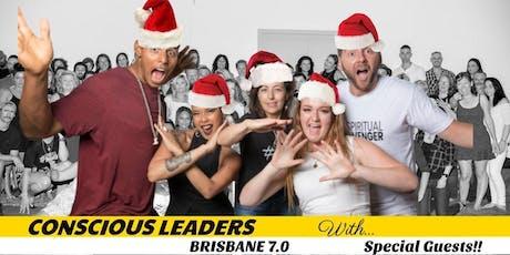 Conscious Leaders Brisbane 7.0 Celebrations tickets