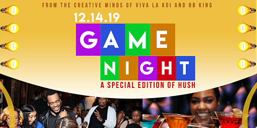 GAME NIGHT: HUSH Society