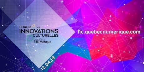 Forum des innovations culturelles 2020 (FIC) billets