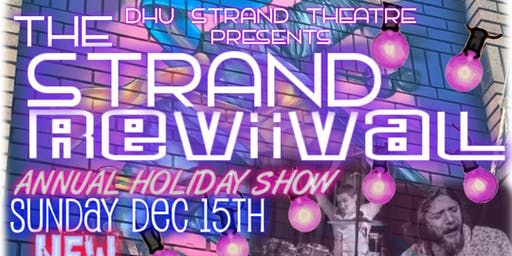 The Strand Revival - Annual Holiday Show