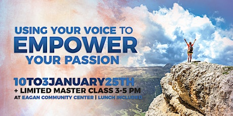 Using Your Voice to Empower Your Passion tickets
