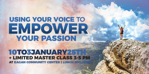 Using Your Voice to Empower Your Passion