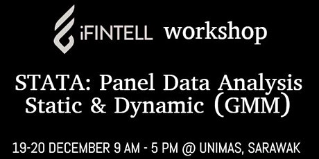 iFINTELL Workshop on Stata: Panel Data Analysis - Static & Dynamic (GMM) tickets