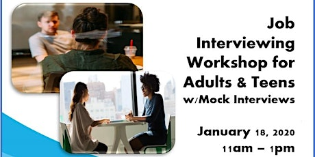 Job Interviewing Workshop for Adults & Teens – Free! tickets