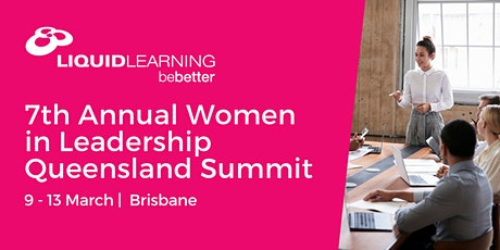 7th Annual Women in Leadership Queensland Summit tickets