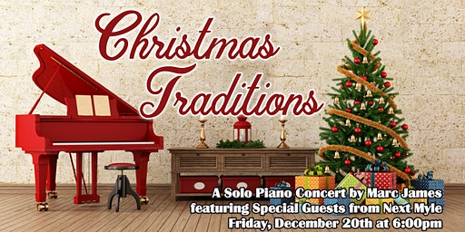 Christmas Traditions Benefit Piano Concert by Marc James Pilon