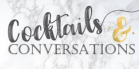 Cocktails & Conversations | 1.25 tickets