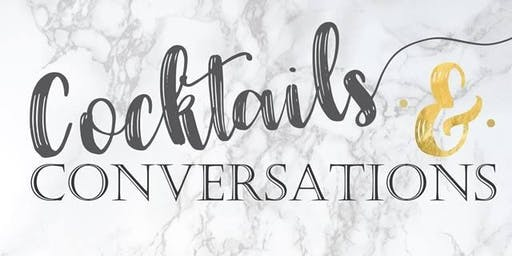 Cocktails & Conversations   1.25