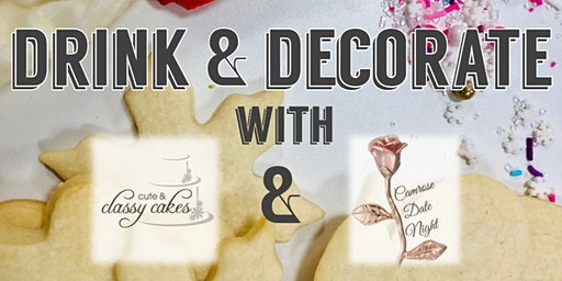 Drink & Decorate - Cookie Edition