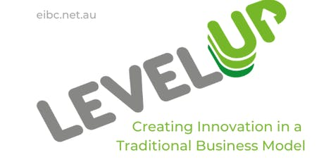 Level Up - Creating Innovation in a Traditional Business Model tickets