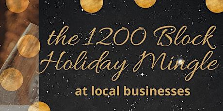 1200 Block Holiday Mingle tickets