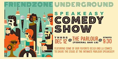 Friendzone Underground Comedy Show tickets