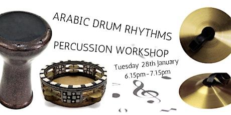 Arabic Drum Rhythms - Percussion workshop tickets