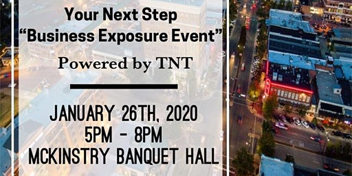 "Your Next Step ""An Business Exposure Event"""