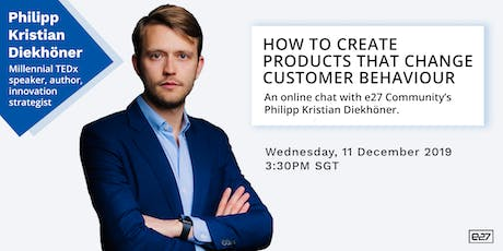 How to create products that change customer behaviour tickets