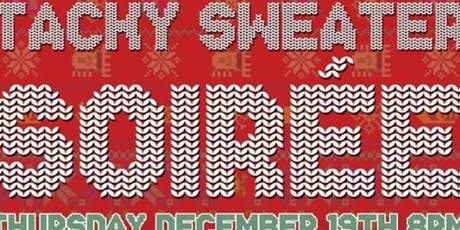 Tacky Sweater Soiree  tickets