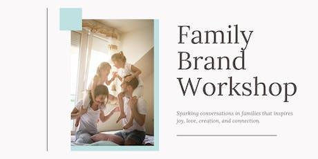 Family Brand  Workshop tickets