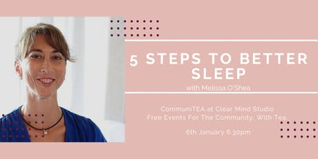 CommuniTEA: 5 steps to better sleep tickets