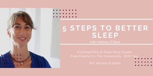 CommuniTEA: 5 steps to better sleep