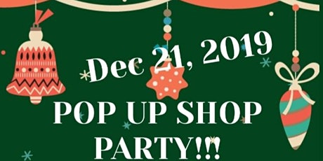 POP UP SHOP XMAS PARTY!!!!! VENDORS WANTED!! tickets