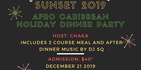 Sunset 2019: An Afro-Caribbean  Holiday Dinner Party tickets