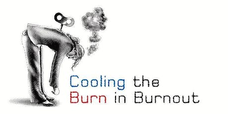 Cooling the Burn of Burnout tickets