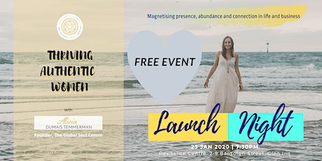Launch Night - Thriving Authentic Women Melbourne MEET-UP tickets
