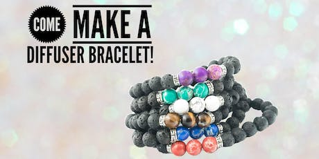 Make Your Own Diffuser Bracelets tickets