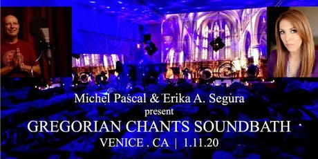 GREGORIAN CHANTS SOUNDBATH tickets