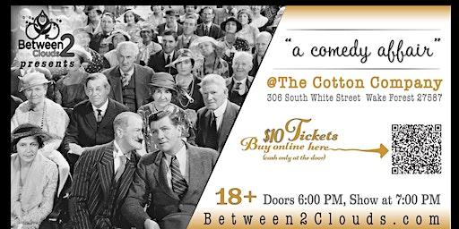 A Comedy Affair @The Cotton Company