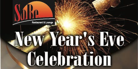 SoBe Restaurant and Lounge 2020 New Year's Eve Celebration! tickets