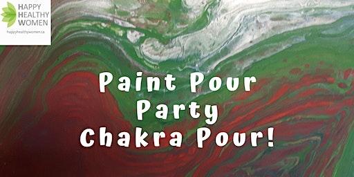 Paint Pour-Chakra Pour with Happy Healthy Women Guelph & Blue Amber Arts