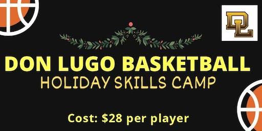 Don Lugo Basketball Holiday Skills Camp