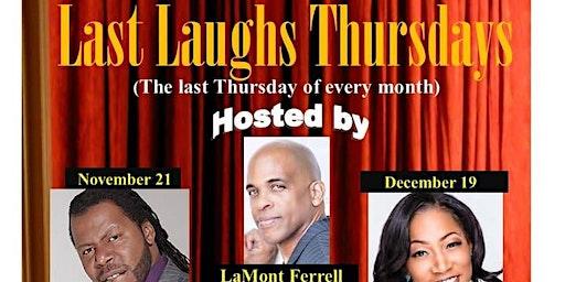 Last Laughs Thursdays