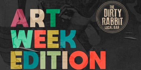 Miami Art Week at The Dirty Rabbit Wynwood tickets
