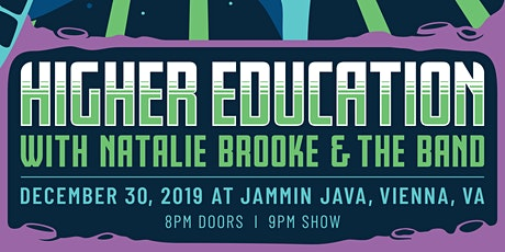 Higher Education Pre - NYE Party + Natalie Brooke & The Band tickets