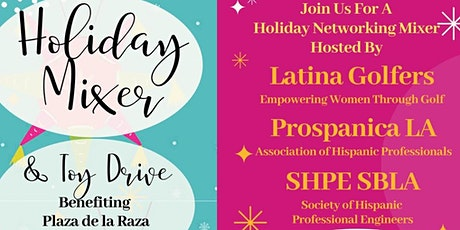 Holiday Mixer Presented by Prospanica LA, SHPE South Bay, and Latina Golfers Association tickets